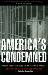 America's Condemned: Death Row Inmates in Their Own Words - Dan Malone, Howard Swindle