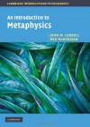 An Introduction to Metaphysics (Cambridge Introductions to Philosophy) - Carroll, Markosian