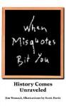 When Misquotes Bit You: History Comes Unraveled - Jim Womack, Scott Davis