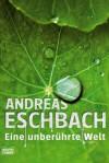 Eine unberührte Welt - Band 4 (German Edition) - Andreas Eschbach