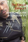 The King of Erotica 3: VIP Version - daPharoah69, Carlton Bragg, Mykhale Rivera