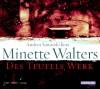 Des Teufels Werk. - Minette Walters