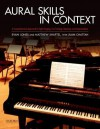 Aural Skills in Context: A Comprehensive Approach to Sight-Singing, Ear Training, Keyboard Harmony, and Improvisation - Evan Jones