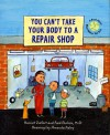 You Can't Take Your Body to a Repair Shop: A Book About What Makes You Sick - Fred Ehrlich