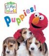Elmo's World: Puppies! (Sesame Street) (Sesame Street(R) Elmos World(TM)) - Sesame Street, John E. Barrett