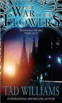 The War Of The Flowers - Tad Williams