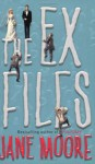The Ex-Files - Jane Moore