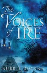 The Voices of Ire - Aubrie Dionne