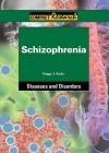 Schizophrenia - Peggy J. Parks