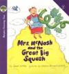 Mrs. McNosh and the Great Big Squash - Sarah Weeks, Nadine Bernard Westcott