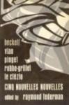 Cinq Nouvelles Nouvelles - Raymond Federman, Samuel Beckett, Boris Vian, Robert Pinget, Alain Robbe-Grillet, J.M.G. Le Clézio