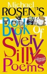 Michael Rosen's Book of Very Silly Poems (Puffin Poetry) - Michael Rosen, Shoo Rayner