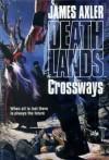 Crossways - James Axler