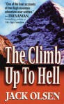 The Climb Up to Hell - Jack Olsen