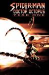 Spider-Man/Doctor Octopus: Year One - Zeb Wells, Kaare Andrews