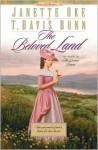The Beloved Land - Janette Oke, T. Davis Bunn