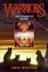 The Darkest Hour (Warriors, #6) - Erin Hunter