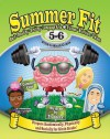 Summer Fit, Grade 5-6: Preparing Children Mentally, Physically and Socially for the Sixth Grade! - Leland Graham
