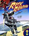 Rick Random: Space Detective: 10 Classic Interplanetary Comic Book Adventures - Steve Holland