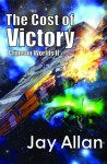 The Cost of Victory (Crimson Worlds #2) - Jay Allan