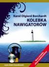 Kolebka nawigatorów - Karol Olgierd Borchardt