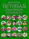 STENCILS: Ready-to-Use Victorian Color Stickers: 96 Pressure-Sensitive Seals (Stickers) - NOT A BOOK