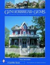 Gingerbread Gems: Victorian Architecture of Cape May - Tina Skinner
