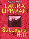 Butchers Hill LP: A Tess Monaghan Novel - Laura Lippman