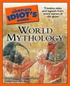 The Complete Idiot's Guide to World Mythology - Evans Lansing Smith, Nathan Brown, Nathan Robert Brown