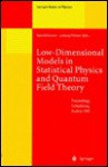 Low Dimensional Models In Statistical Physics And Quantum Field Theory: Proceedings Of The 34. Internationale Universitatswochen Fur Kern Und Teilchenphysik ... March 4 11, 1995 (Lecture Notes In Physics) - Harald Grosse