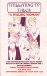 A WILLING WOMAN (TITILLATING TV TALES) - Sandy Thomas