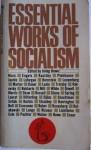 Essential Works of Socialism - Irving Howe
