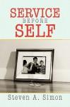 Service Before Self - Steven Simon