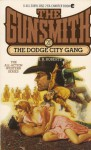 The Dodge City Gang - J.R. Roberts
