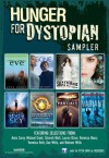 Hunger for Dystopian: Sampler - Anna Carey, Tahereh Mafi, Lauren Oliver, Veronica Rossi, Veronica Roth, Dan Wells, Robison Wells, Michael Grant