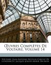 Oeuvres complètes de Voltaire, Volume 14 (French Edition) - Voltaire, Nicolas de Condorcet, Jacques Joseph Marie Decroix