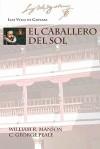 El Caballero del Sol - Luis Vélez de Guevara, William R. Manson, C. George Peale