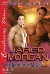 Jared Morgan (Seven Brothers for McBride 4) - Anitra Lynn McLeod