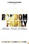 Random Family - Adrian Nicole LeBlanc