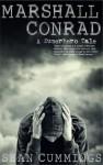 Marshall Conrad: A Superhero Tale - Sean Cummings