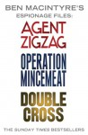Ben Macintyre's Espionage Files: Agent Zigzag, Operation Mincemeat & Double Cross - Ben Macintyre