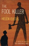The Fool Killer - Helen Eustis