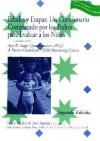 Edades Y Etapas: UN Cuestionario Completado Por Los Padres Para Evaluar a Los Ninos : A Trams;Atopm Pf Tje Ages & Stages Questionnaires (Asq) - Diane D. Bricker, Jane Squires