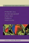 Financial Management for the Public Services (Managing the Public Services) - John Wilson, Geoff Wilson