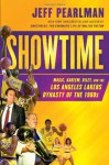 Showtime: Magic, Kareem, Riley, and the Los Angeles Lakers Dynasty of the 1980s - Jeff Pearlman
