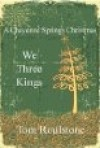 We Three Kings - Tom Roulstone