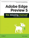 Adobe Edge Preview 5: The Missing Manual - Chris Grover