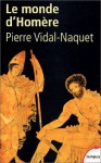 Le Monde D'homere (French Edition) - Pierre Vidal-Naquet