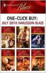 One-Click Buy: July 2010 Harlequin Blaze - Kimberly Raye, Donna Kauffman, Hope Tarr, Nancy Warren, Rhonda Nelson, Vicki Lewis Thompson, Karen Foley