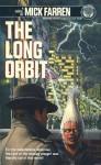The Long Orbit - Mick Farren